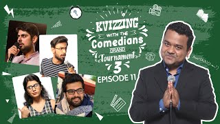 KVizzing With The Comedians Third Edition || SF 3 ft. Biswa, Girish, Prashasti & Varun