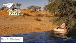RAJCHL REIST nach Ras Al Khaimah: 5 Gründe, warum Du das unbekannte Emirat besuchen solltest