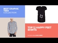 Top 12 Happy Feet Shirts // Best Graphic Tees Collection