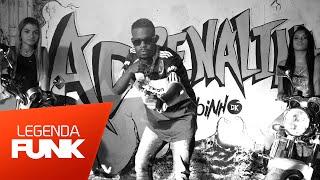 MC Robinho DK - Adrenalina (Videoclipe Oficial)