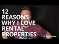 12 Reasons Why I Love Rental Properties