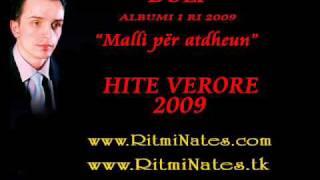 "Duli - Bema hallall moj nane 2009 New album ""Malli per atedheun"""