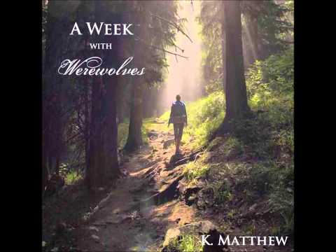 A Week with Werewolves (A Month with Werewolves: Part Two) (Audiobook) Mp3