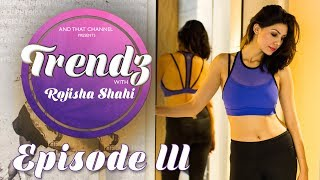 Trendz with Rojisha Shahi   Episode 3   Reebok, Labels @ Durbarmarg