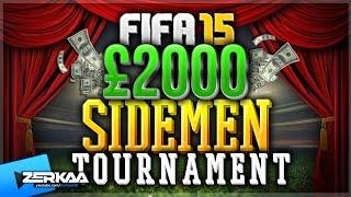 £2000 FIFA 15 SIDEMEN TOURNAMENT VS KSI