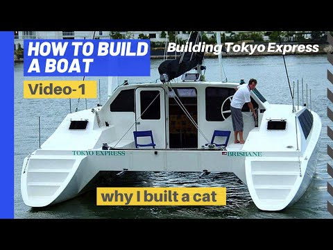 How to build a boat - Catamaran you can live aboard - part 1