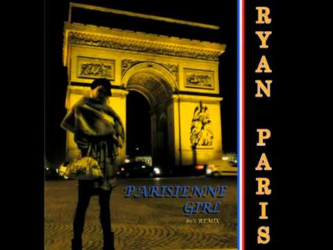 Ryan Paris  Parisienne Girl Eddy Mi Ami Remix Italo Disco