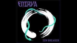 ENIRVA - Zen Breaker