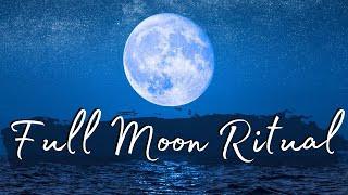 Full Moon Ritual | Manifesting your best life in 2020