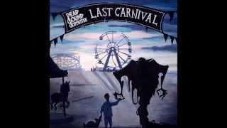 Dead Sound Committee - Last Carnival
