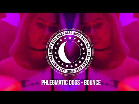Phlegmatic Dogs - Bounce