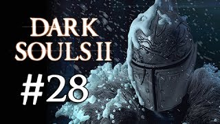 Dark Souls 2 Walkthrough Part 28 - Boss Executioner