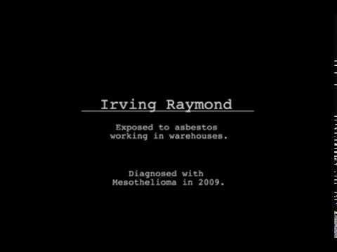 New York Asbestos Lawyer: Meet Irving Raymond Asbestos Mesothelioma Patient. Call (212) 681-1575