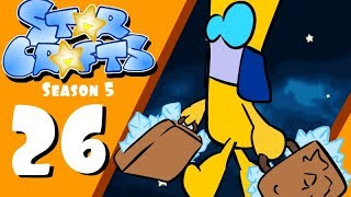 StarCrafts Season 5 Ep 26 The Fall (part 2)