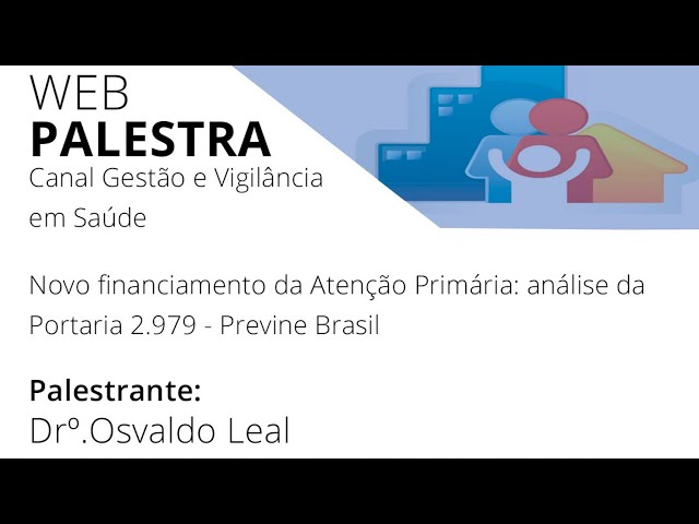 Novo financiamento da Atenção Primária: análise da Portaria 2.979 - Previne Brasil