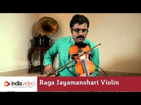 Raga Series - Raga Jayamanohari on Violin by Jayadevan