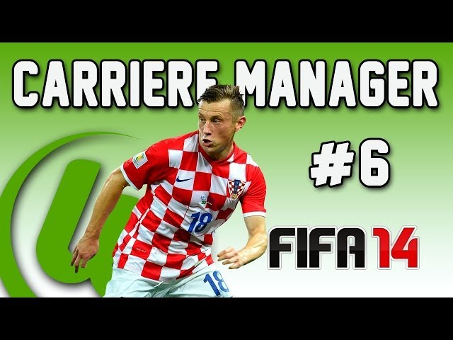 FIFA 14 | Carrière Manager | IVICA OLIC ! ! #6