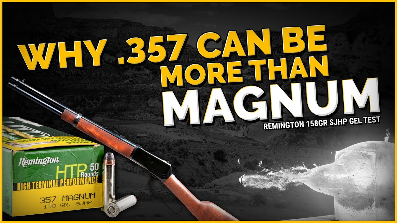 Why .357 Can Be Sometimes Be More Than Magnum:Remington 158gr SJHP 16