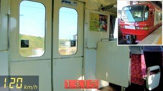 【速度計】名鉄1200系快特 120km/h走行音&車窓 【リニューアル車】 (新木曽川⇒名鉄一宮) モ1415