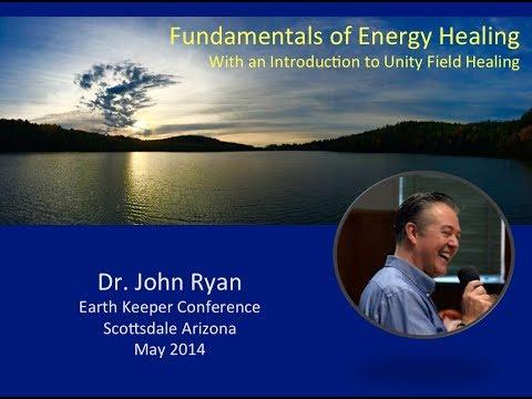 Dr John Ryan   Unity Field Healing   Live Presentation
