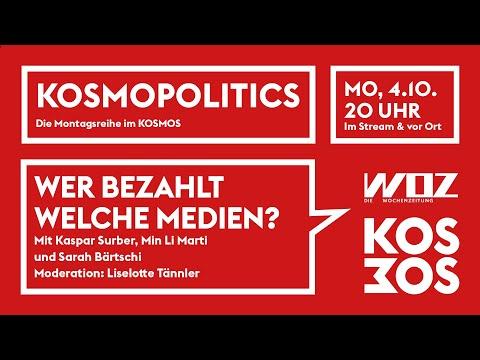 KOSMOPOLITICS – WER BEZAHLT FÜR WELCHE MEDIEN? | Mo 4.10.21 20 Uhr
