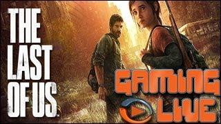 Gaming live PS3 - The Last of Us - Les dangers de la route