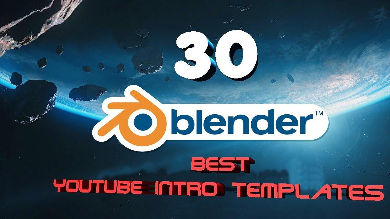 30 Best Youtube Intro Templates For Blender Blender Education Portal