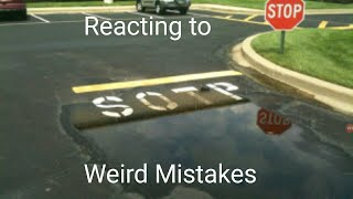 Reacting to Weird Mistakes