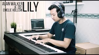 LILY - ALAN WALKER, K-391, EMELIE HOLLOW Piano Cover