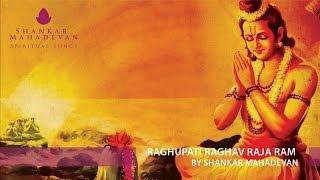 Raghupati Raghav Raja Ram by Shankar Mahadevan