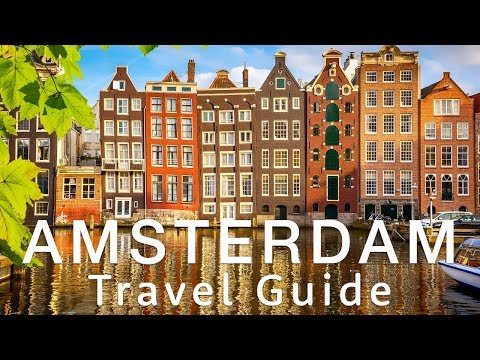 🇳🇱 AMSTERDAM Travel Guide 🇳🇱 | Travel better in the Netherlands!