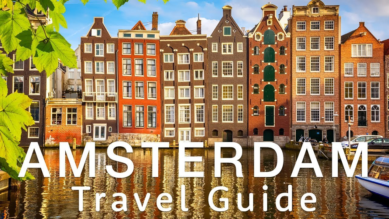 amsterdam travel guide travel better in the netherlands