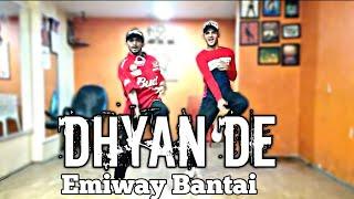 DHYAN DE - Emiway Bantai x Kraytwinz | Dance cover | dance choreography | V&S Dance