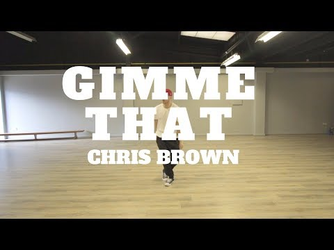 GIMME THAT - CHRISBROWN  Choreography Chris Parry