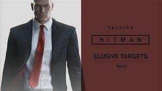 Talking HITMAN: Elusive Targets, Part Two thumbnail