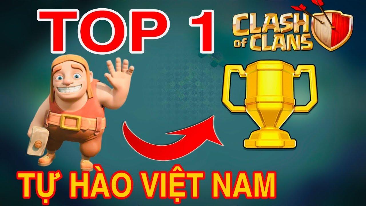 GAME THỦ 14 tuổi VIỆT NAM ĐỨNG TOP 1 THẾ GIỚI CLASH OF CLANS LÀ AI ?!