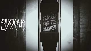 Repeat youtube video Sixx:A.M. - Prayers For The Damned (Lyric Video)