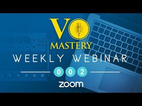 VOMASTERY.com - 2017 Weekly Webinar Series #002
