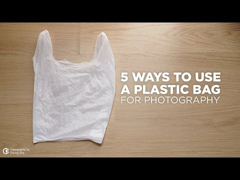 Why A Plastic Bag Is a Photographer's Best Friend