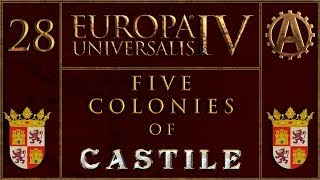 Europa Universalis IV The Five Colonies of Castille 28