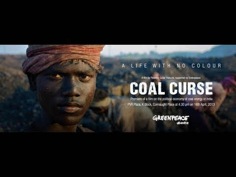Coal Curse: A film on the political economy of coal in India