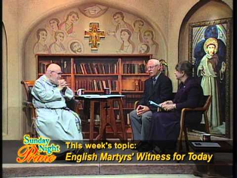 Sunday Night Prime - 2013-11-10- Michael and Theresa Schweigert - English Martyrs