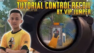 Sensitivity And Tutorial Control Recoil By Vip Jumper | PUBG Mobile Malaysia