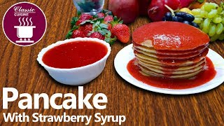 Pancake with Strawberry Syrup || Easy Recipe