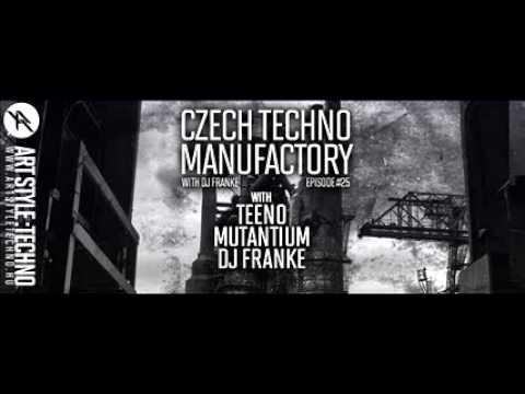 Czech Techno Manufactory with Dj Franke | Episode 25 : Teeno