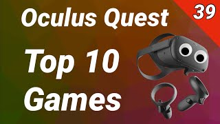 Oculus Quest - Top 10 Games | Reviews, Tests, Gameplay (deutsch / 39. KW 2019) Virtual Reality VR