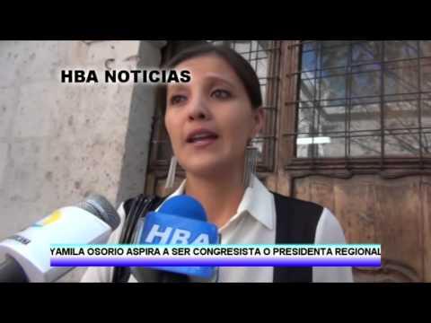 YAMILA OSORIO ASPIRA A SER CONGRESISTA O PRESIDENTA REGIONAL DE AREQUIPA   HBA NOTICIAS 2014