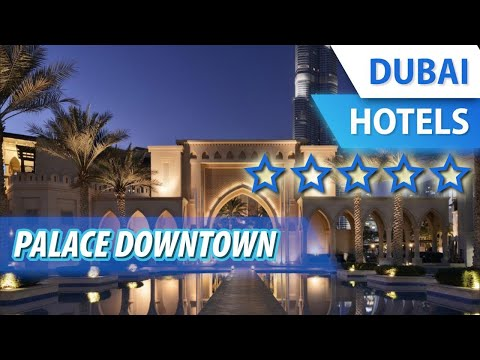 Palace Downtown 5 ⭐⭐⭐⭐⭐ | Review Hotel In Dubai, UAE