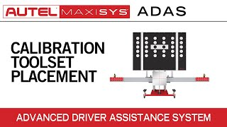 MaxiSys ADAS — Calibration Toolset Placement