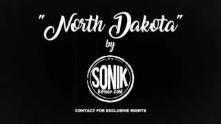 "SOLD ""North Dakota"" 2017 Hip Hop Rap Beat Instrumental [SonikHipHop.com]"
